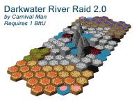 Darkwater River Raid 2.0